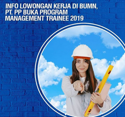 PT PP Buka Lowongan Kerja hingga 20 Januari 2019